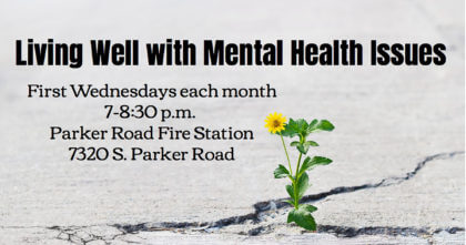 Living Well with Mental Health Issues @ Parker Road Fire Station | Parker | Colorado | United States
